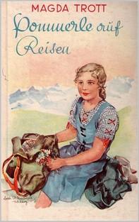 Pommerle auf Reisen (Illustrierte Ausgabe) - Librerie.coop