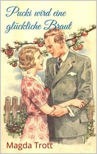 Pucki wird eine glückliche Braut (Illustrierte Ausgabe) - Librerie.coop