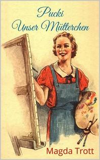 Pucki - Unser Mütterchen (Illustrierte Ausgabe) - Librerie.coop