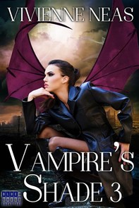 Vampire's Shade 3 (Vampire's Shade Collection) - Librerie.coop