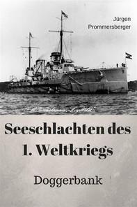 Seeschlachten des 1. Weltkriegs - Doggerbank - Librerie.coop