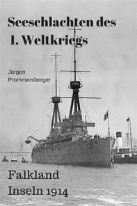 Seeschlachten des 1. Weltkriegs -Falkland Inseln - Librerie.coop