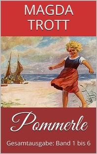 Pommerle (Gesamtausgabe: Band 1 bis 6) (Illustrierte Ausgabe) - Librerie.coop