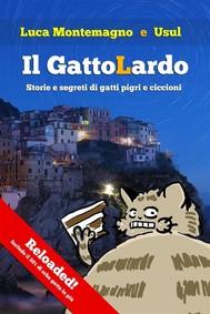 Il GattoLardo - Reloaded! - copertina