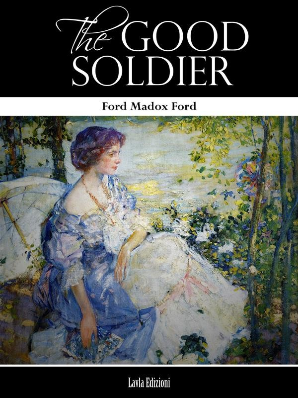 narrative style of ford in the good soldier a tale of passion impressionist with many meanings