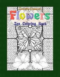 Flowers: Zen Coloring Book - Librerie.coop