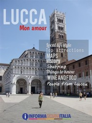 Lucca mon amour, Tuscany - copertina