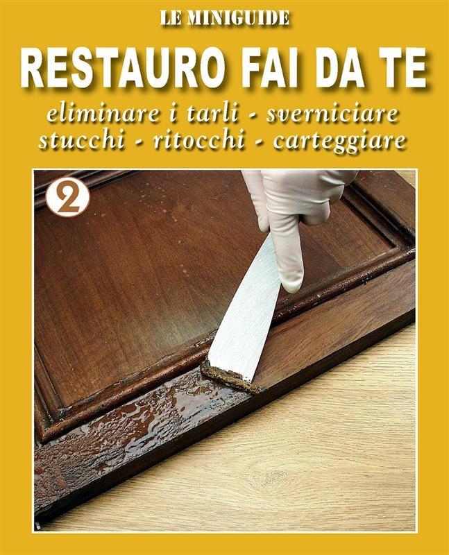 Restauro Fai Da Te 2 Valerio Poggi Ebook Bookrepublic