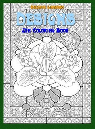 Designs: Zen Coloring Book - Librerie.coop