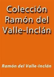 Colección Ramón del Valle-Inclán - copertina