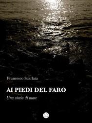 Ai piedi del faro - Una storia di mare - copertina