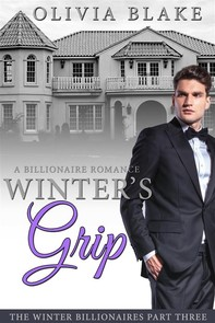 Winter's Grip: A Billionaire Romance - Librerie.coop