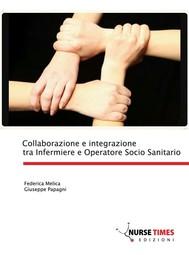 Collaborazione e integrazione tra Infermiere e Operatore Socio Sanitario - copertina