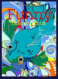 Funny: Coloring Book - Librerie.coop