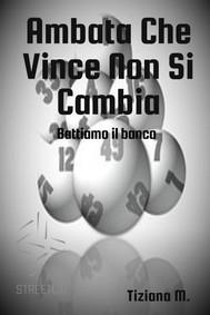 Ambata Che Vince Non Si Cambia - copertina