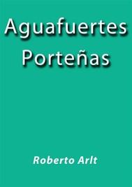 Aguafuertes Porteñas - copertina