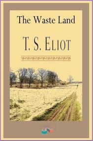 T. S. Eliot's The Waste Land: Summary & Analysis