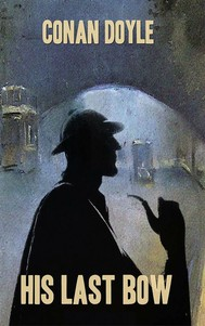 His Last Bow [Sherlock Holmes #7] - copertina