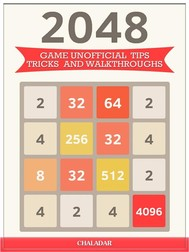 2048 Game Unofficial Tips Tricks and Walkthroughs - copertina