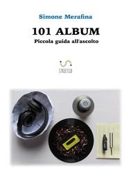 101 ALBUM - Piccola guida all'ascolto - copertina
