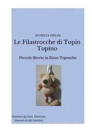 Le Filastrocche di  Topin Topino - copertina