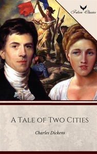 A Tale of Two Cities (Falcon Classics) [The 50 Best Classic Books Ever - # 24] - copertina