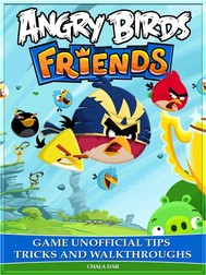 Angry Birds Friends Game Unofficial Tips Tricks and Walkthroughs - copertina