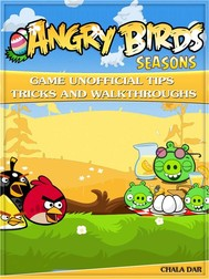 Angry Birds Seasons Game Unofficial Tips Tricks and Walkthroughs - copertina