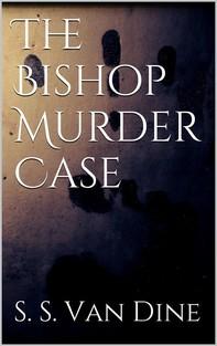 The Bishop Murder Case - Librerie.coop