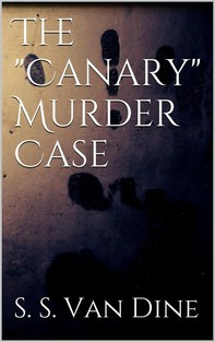 """The """"Canary"""" Murder Case - Librerie.coop"""
