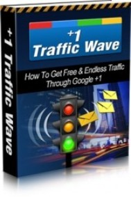 +1 Traffic Wave: How To Get Free & Endless Traffic Through Google +1 - copertina