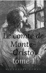 Le Comte de Monte-Cristo - Tome I - copertina