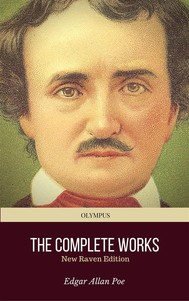 Edgar Allan Poe: The Complete Works (New Raven Edition - With Footnotes) (Olympus Classics) - copertina