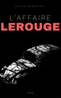 L'Affaire Lerouge - Librerie.coop