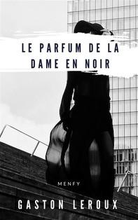 Le Parfum de la Dame en noir - Librerie.coop