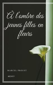 À l'ombre des jeunes filles en fleurs - À la recherche du temps perdu #2 - copertina