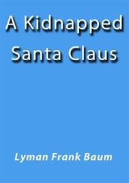 A Kidnapped Santa Claus - copertina