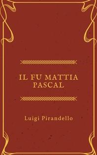 Il fu Mattia Pascal - Librerie.coop