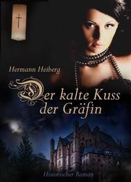 Der kalte Kuss der Gräfin. Oder: Menschen untereinander. Historischer Roman. Edition: Krimi (Illustrierte Ausgabe) - copertina