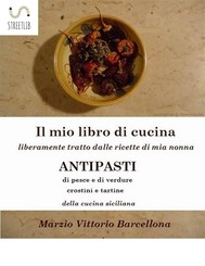 84 Ricette d'Antipasti della cucina tradizionale Siciliana - copertina