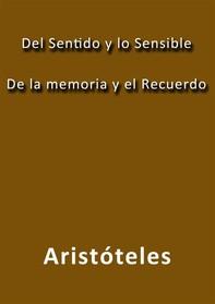 Del sentido y lo sensible de la memoria y el recuerdo - Librerie.coop