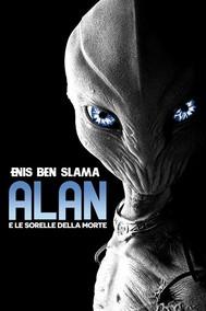 Alan e le sorelle della morte (anteprima gratis) - copertina
