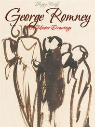 George Romney: 101 Master Drawings - Librerie.coop