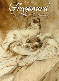 Fragonard: 170 Master Drawings - Librerie.coop