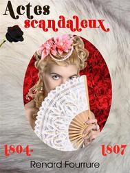 Actes scandaleux 1804-1807 - copertina