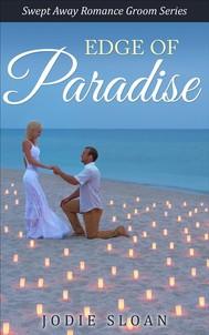 Edge Of Paradise ( Swept Away Romance Groom Series) - copertina