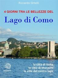 4 giorni tra le bellezze del Lago di Como - copertina