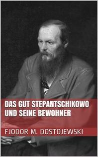 Das Gut Stepantschikowo und seine Bewohner - Librerie.coop
