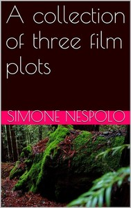 A collection of three film plots - copertina