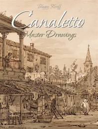 Canaletto:Master Drawings - Librerie.coop